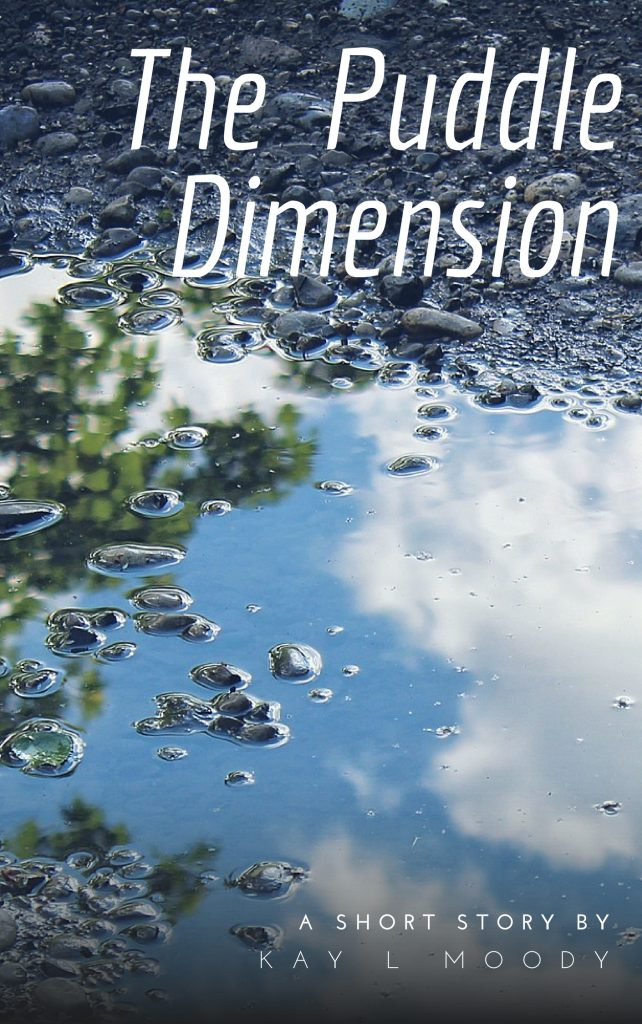 Read free sci fi short stories online by Kay L Moody. Enjoy this soft sci fi short story, The Puddle Dimension. Check back the last Monday of each month for a new story!