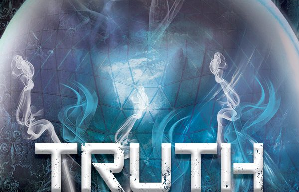 Truth Changer Truth Seer Trilogy Book 3