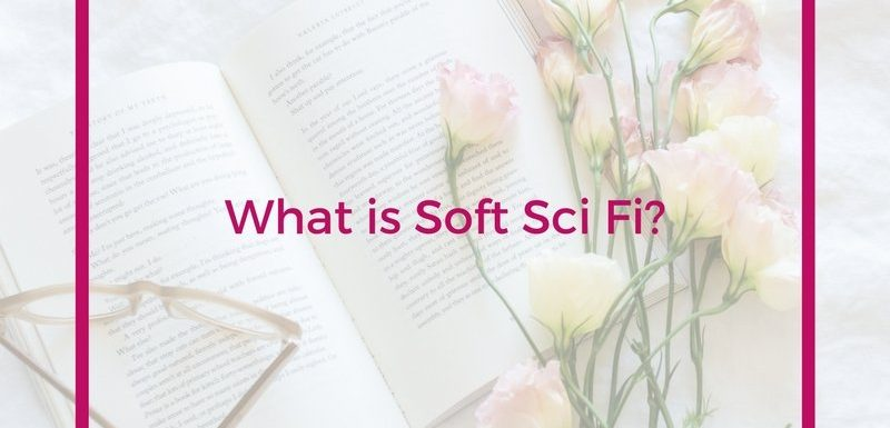 What is Soft Sci Fi?