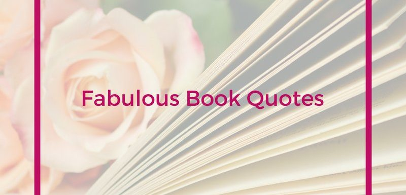 Fabulous Book Quotes