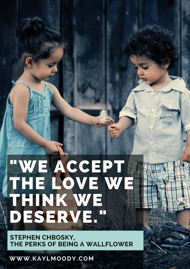 """Best book quotes, love quotes from books, sci fi book quotes, Harry Potter quotes, Dr. Suess quotes, and more from Kay L Moody! """"We accept the love we think we deserve."""" (Stephen Chbosky, The Perks of Being a Wallflower)"""