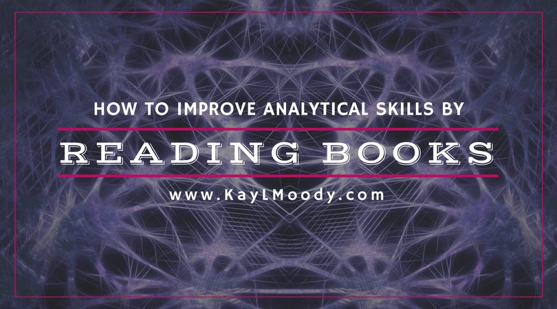 Wondering how to improve analytical skills? Just pick up a book! Reading fiction books is not only an effective way to improve analytical skills, but also an enjoyable one! Click to read more.