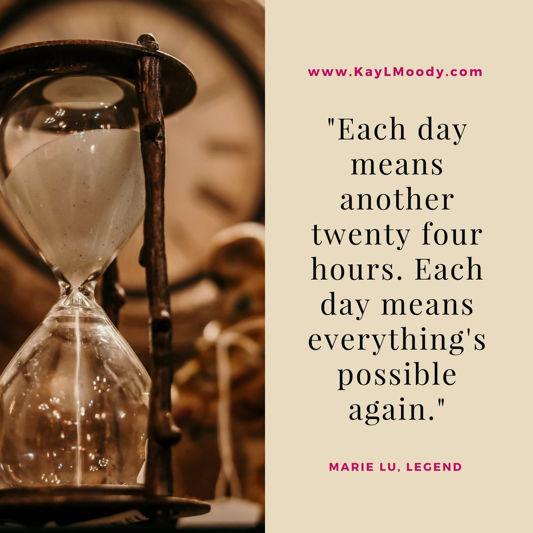 """Best book quotes, love quotes from books, sci fi book quotes, and more from Kay L Moody! """"Each day means a new twenty-four hours. Each day means everything's possible again."""" (Marie Lu, Legend)"""