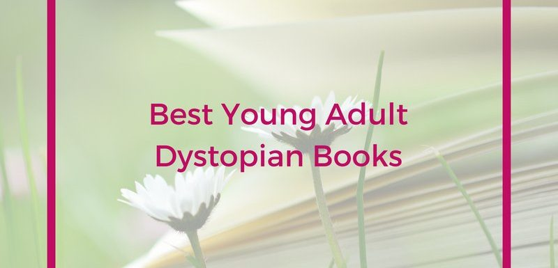 Best Young Adult Dystopian Books