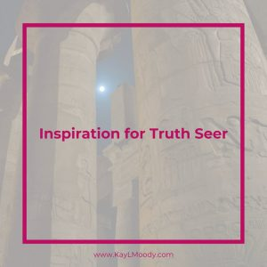 Inspiration for the YA Sci Fi Book Truth Seer
