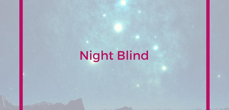 Night Blind