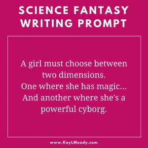 Science Fantasy writing prompt. What in the world is science fantasy? Click through to learn more!