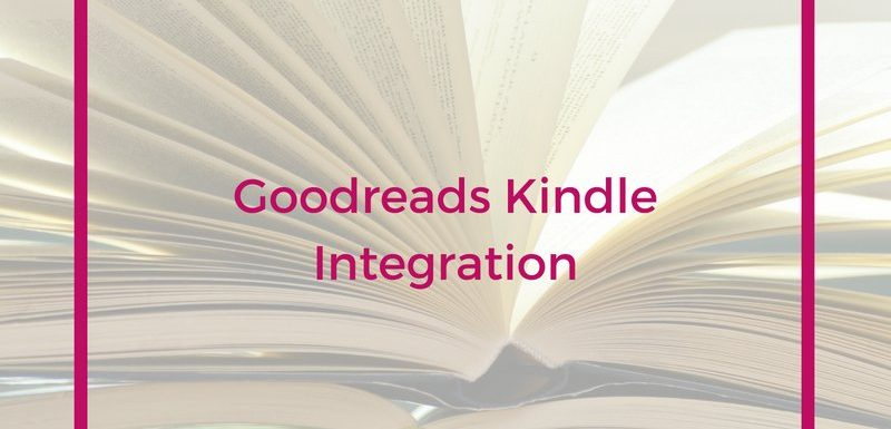 Goodreads Kindle Integration