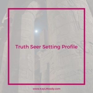 Truth Seer Setting Profile