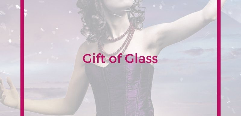 Gift of Glass Short Story