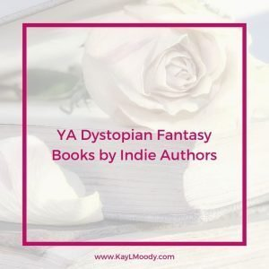 YA dystopian fantasy books by indie authors