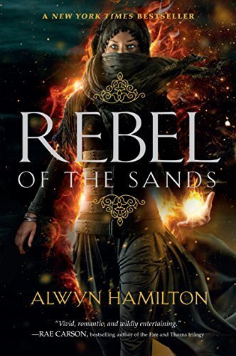 12 Good YA Fantasy Books to Read in Fall 2019, including Rebel of the Sands.
