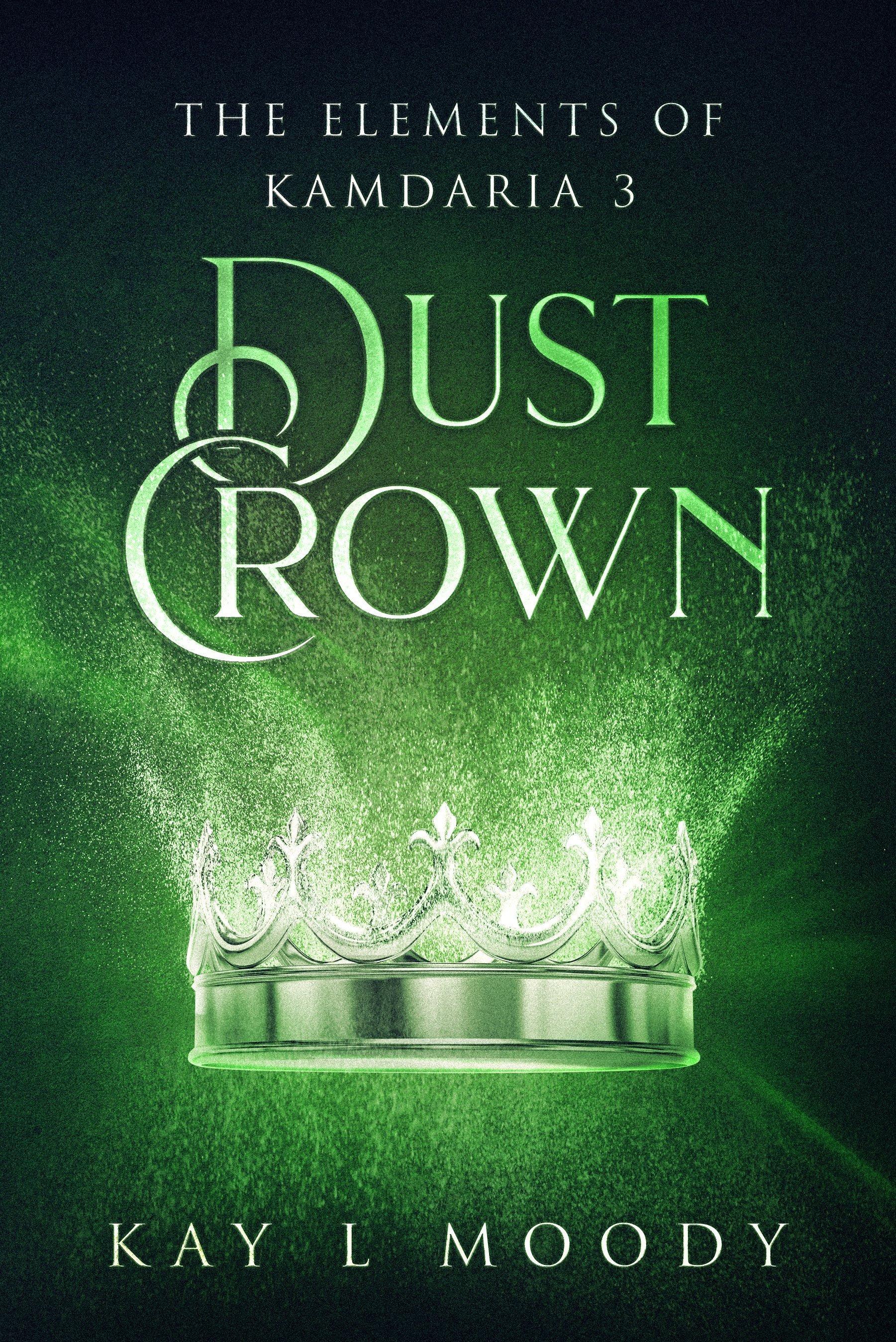 Dust Crown (The Elements of Kamdaria NOVELLAS, #3)
