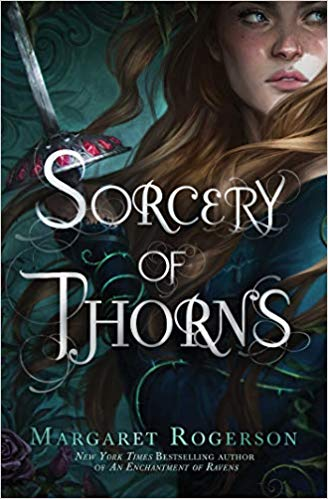 The best YA fantasy books of 2019 including Sorcery of Thorns!
