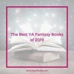 The best YA fantasy books of 2019