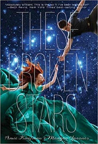 Exciting young adult futuristic books, including These Broken Stars!