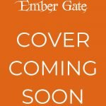 Ember Gate (The Elements of Kamdaria Book 8). The time for rescue has finally come.