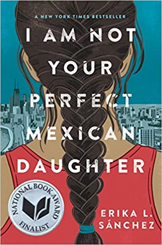 Looking for exciting books for teenage girls? We've put together a list of some of the best out there, including I Am Not Your Perfect Mexican Daughter!