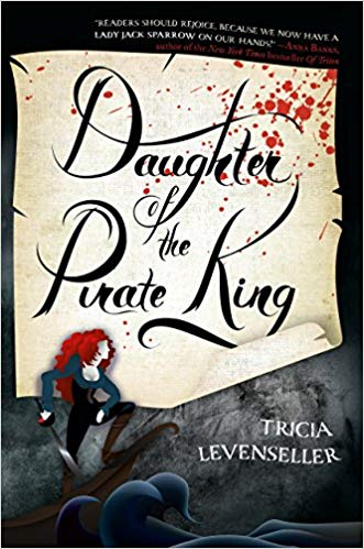 Daughter of the Pirate King is a swashbuckling adventure included in our list of must-read fantasy novels!