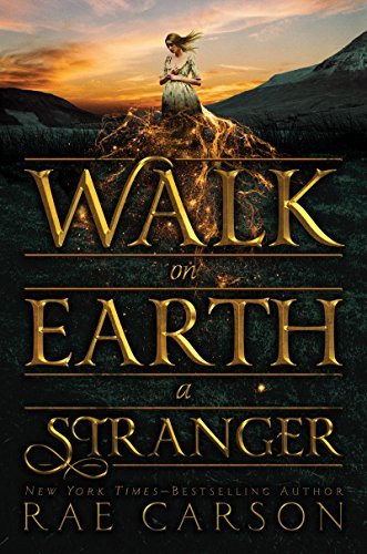 Walk on Earth a Stranger by Rae Carson is an enthralling addition to our list of fantasy books!