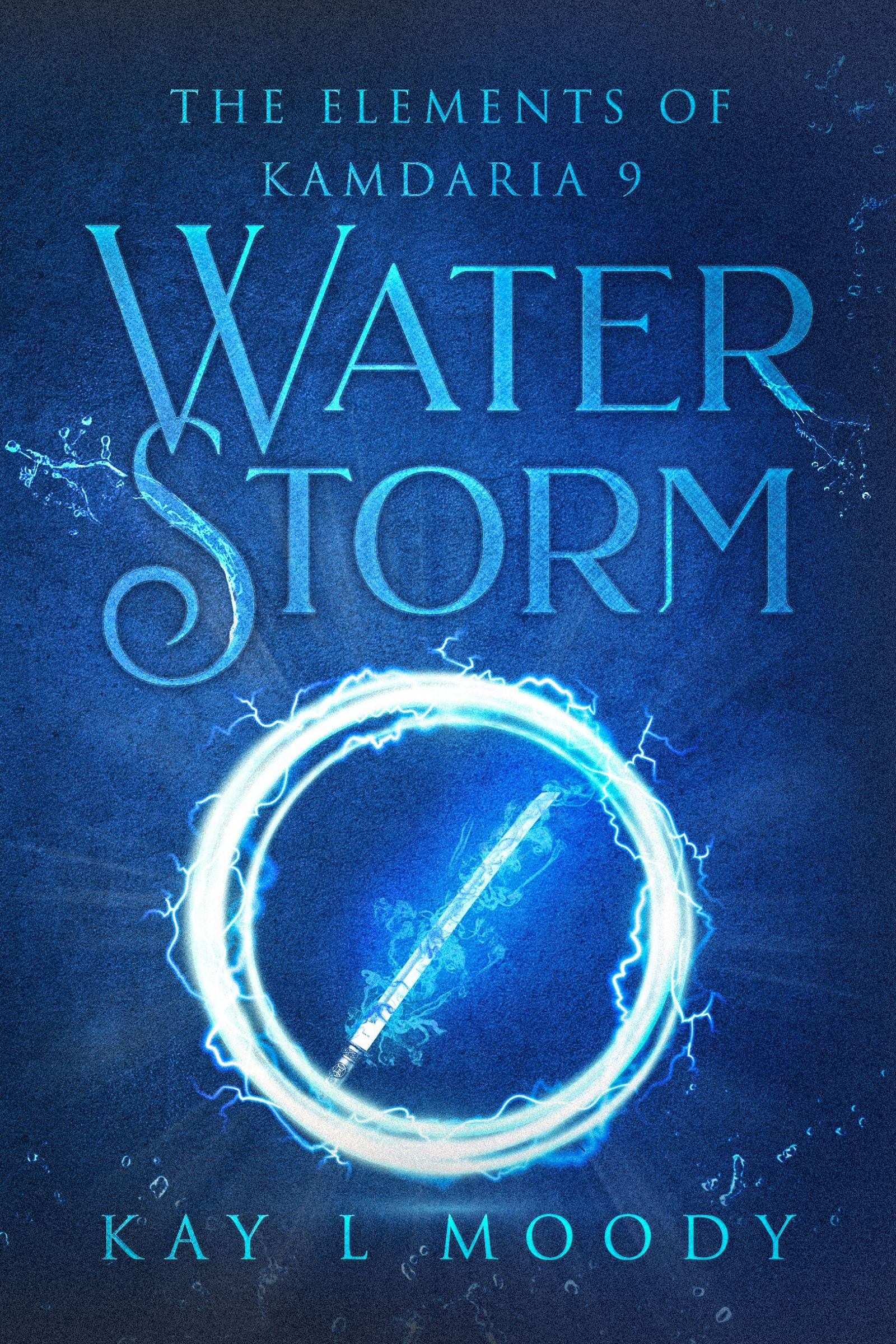 Water Storm (The Elements of Kamdaria Book 9). In the most dangerous part of the empire, Talise's survival has never been in greater jeopardy.