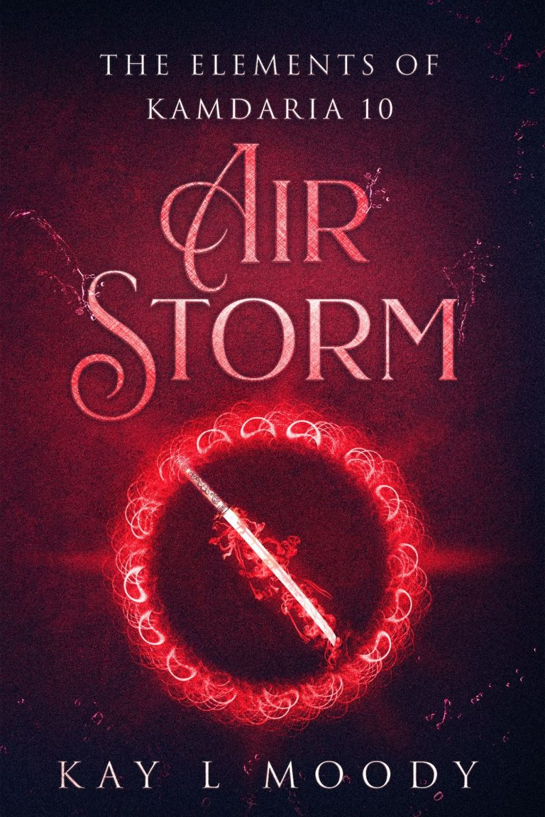 Air Storm (The Elements of Kamdaria Book 10) by Kay L Moody. For Talise, training has never been so intense.