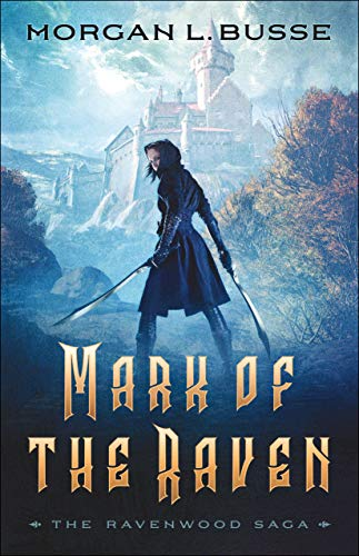 Don't miss out on Mark of the Raven, an enthralling story by Morgan L. Busse!
