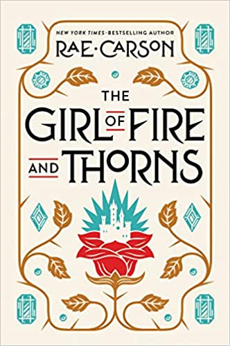 Our favorite YA reads with romantic storylines, including The Girl of Fire and Thorns by Rae Carson.