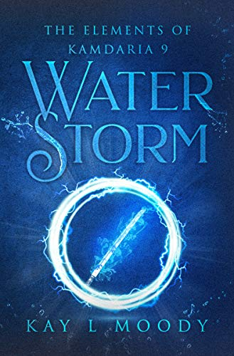 Adventurous YA fantasy books including Water Storm by Kay L Moody!