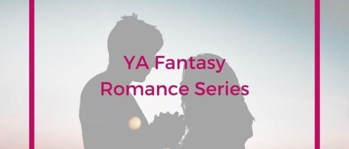 YA Fantasy Romance Series