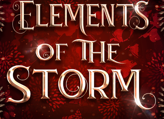 The Elements of the Storm (The Elements of Kamdaria 9-12)