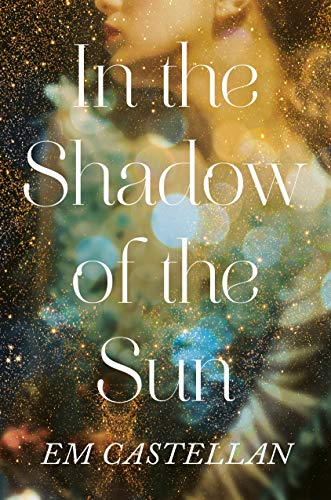 In the Shadow of the Sun. Part of this complete list of YA Fantasy books published in 2020!