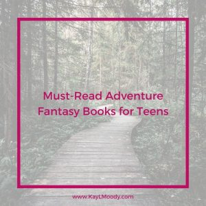 Must-Read Adventure Fantasy Books for Teens
