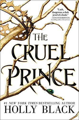 Exciting fantasy books for teens including The Cruel Prince by Holly Black!
