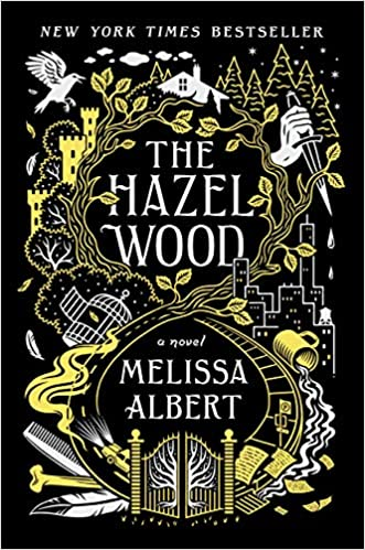 Amazing fantasy books for Young Adults including The Hazel Wood by Melissa Albert!
