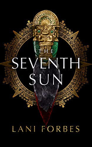 The Seventh Sun. Part of this complete list of YA Fantasy books published in 2020!