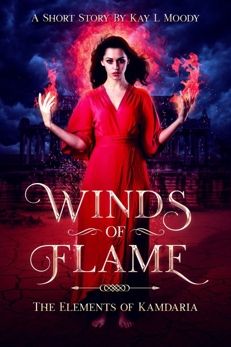 Winds of Flame by Kay L Moody. A prequel to The Elements of Kamdaria.