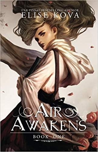 Awesome YA fantasy books including Air Awakens by Elise Kova!