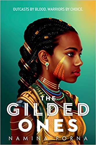 Fantasy books for teens, including The Gilded Ones by Namina Forna!