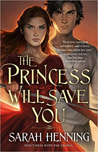 Favorite YA fantasy novels, including The Princess Will Save You!