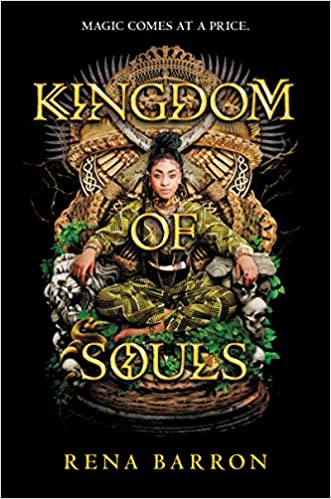 Exciting teen fantasy books including Kingdom of Souls!