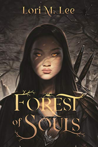 Young adult fantasy novels to read this spring, including Forest of Souls by Lori M. Lee!