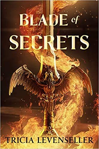 2021 fantasy ya releases we are excited for including Blade of Secrets by Tricia Levenseller!