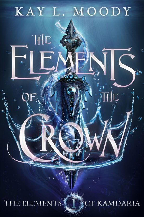 The Elements of the Crown by Kay L. Moody, book 1 of The Elements of Kamdaria. She wasn't supposed to become so powerful. She wasn't even supposed to survive.